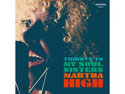 MARTHA HIGH - Tribute To My Soul Sisters (LP)