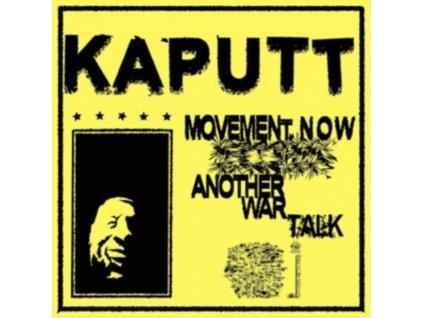 "KAPUTT - Movement Now / Another War Talk (7"" Vinyl)"