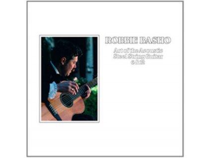 ROBBIE BASHO - Art Of The Acoustic Steel String Guitar 6 & 12 (LP)