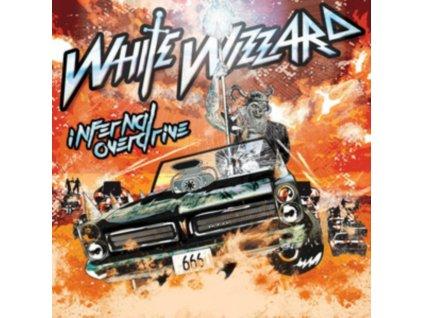 WHITE WIZZARD - Infernal Overdrive (LP)