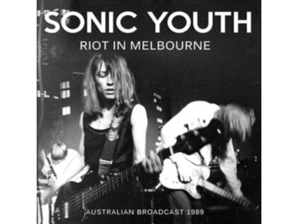 SONIC YOUTH - Riot In Melbourne (LP)