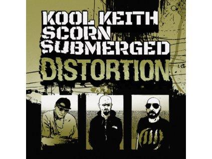 KOOL KEITH + SCORN + SUBMERGED - Distortion (LP)