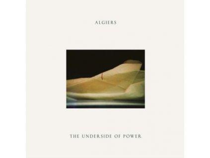 ALGIERS - The Underside Of Power (LP)
