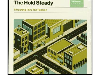 HOLD STEADY - Thrashing Thru The Passion (LP)
