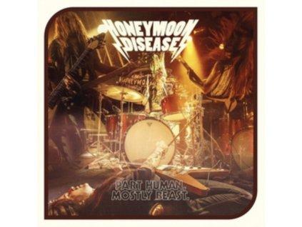 HONEYMOON DISEASE - Part Human. Mostly Beast (LP)