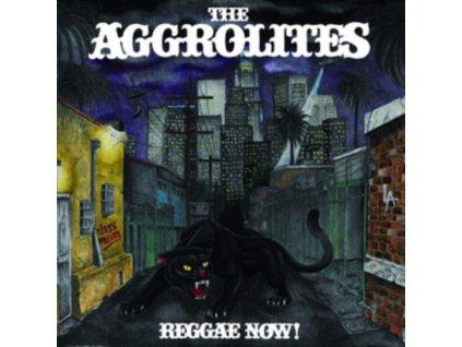 AGGROLITES - Reggae Now! (LP)