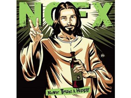 """NOFX - Never Trust A Hippy (10"""" Vinyl)"""