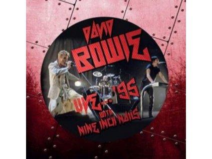 DAVID BOWIE / NINE INCH NAILS - Live...95 (Picture Disc) (LP)