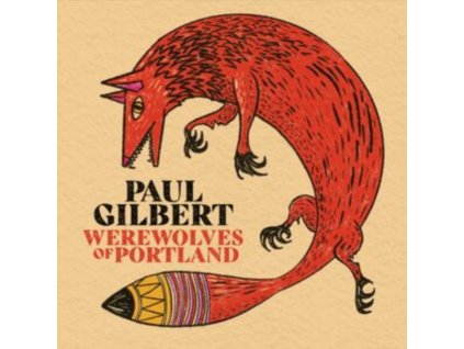 PAUL GILBERT - Werewolves Of Portland (Red Vinyl) (LP)