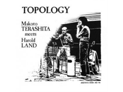 MAKOTO TERASHITA MEETS HAROLD LAND - Topology (LP)