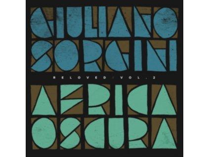"GIULIANO SORGINI - Africa Oscura Reloved. Vol. 2 (12"" Vinyl)"