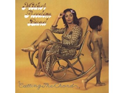 MOTHER FREEDOM BAND - Cutting The Chord (LP)