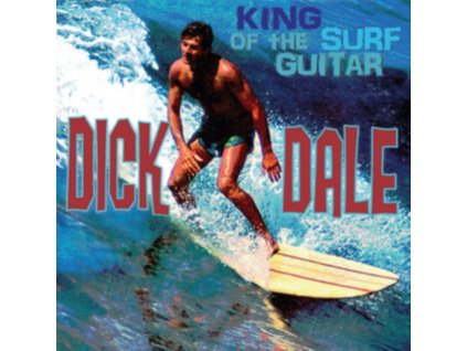 DICK DALE - King Of The Surf Guitar (LP)