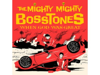 MIGHTY MIGHTY BOSSTONES - When God Was Great (LP)