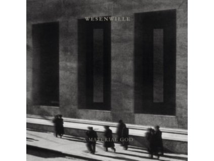 WESENWILLE - Ii - A Material God (LP)