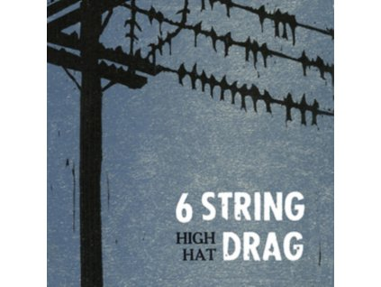 6 STRING DRAG & JONATHAN HAIDT - High Hat (Reissue) (LP)