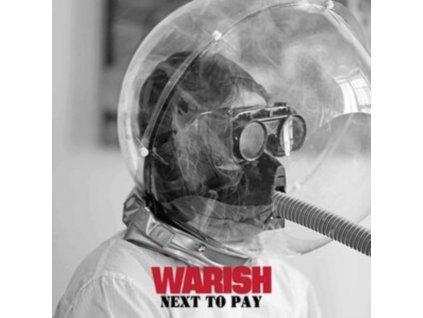 WARISH - Next To Pay (LP)