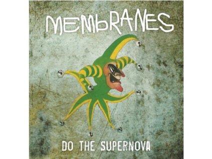 "MEMBRANES - Do The Supernova (7"" Vinyl)"