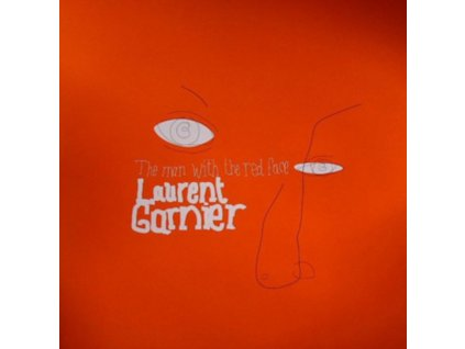 """LAURENT GARNIER - The Man With The Red Face (12"""" Vinyl)"""