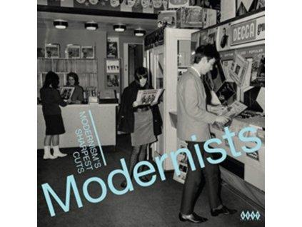 VARIOUS ARTISTS - Modernists: ModernismS Sharpest Cuts (LP)
