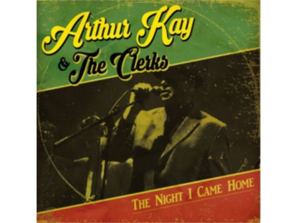 ARTHUR KAY & THE CLERKS - The Night I Came Home (LP)