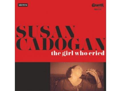 SUSAN CADOGAN - The Girl Who Cried (LP)