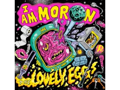 LOVELY EGGS - I Am Moron (LP)