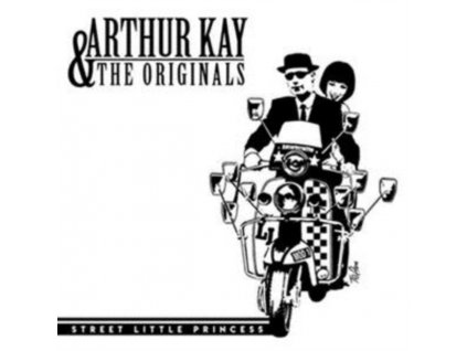 "ARTHUR KAY & THE ORIGINALS - Street Little Princess (7"" Vinyl)"