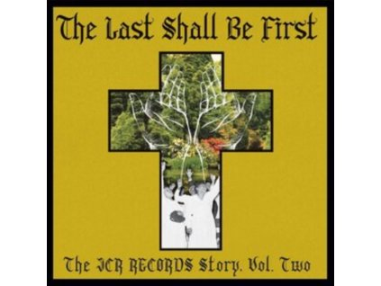 VARIOUS ARTISTS - The Last Shall Be First: The Jcr Records Story. Volume 2 (LP)