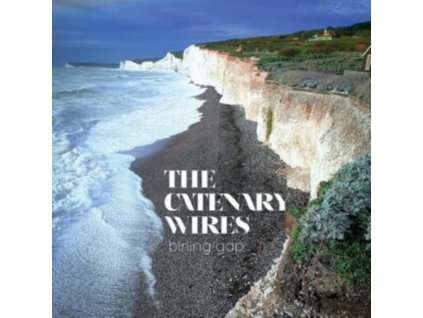 CATENARY WIRES - Birling Gap (LP)