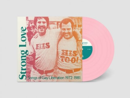 VARIOUS ARTISTS - Strong Love: Songs Of Gay Liberation 1972-81 (LP)