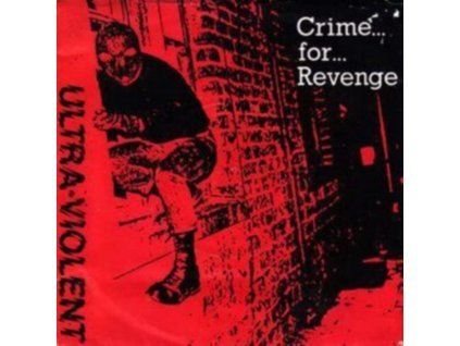 """ULTRA VIOLENT - Crime For Revenge (Blue Vinyl) (7"""" Vinyl)"""