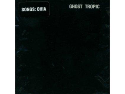 OHIA SONGS - Ghost Tropic (LP)