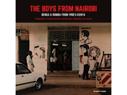 VARIOUS ARTISTS - The Boys From Nairobi: Benga & Rumba From 1980s Kenya (LP)