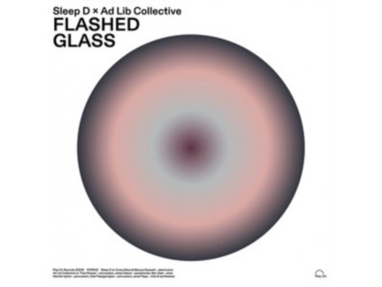 "SLEEP D & AD LIB COLLECTIVE - Flashed Glass (12"" Vinyl)"