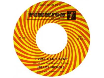 """JEB LOY NICHOLS - I Just Cant Stop (7"""" Vinyl)"""