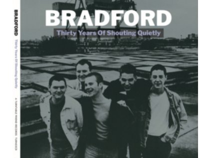 BRADFORD - Thirty Years of Shouting Quietly (LP)