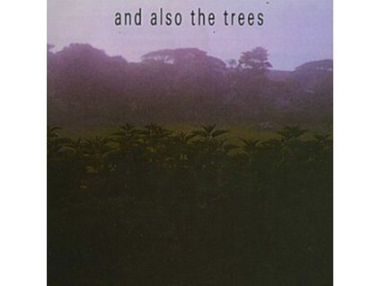AND ALSO THE TREES - And Also The Trees (LP)