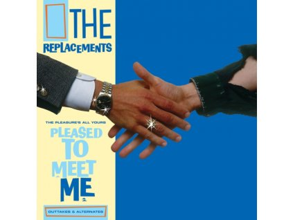 REPLACEMENTS - Pleasures All Yours: Pleased To Meet Me Outtakes & Alternates (RSD 2021) (LP)