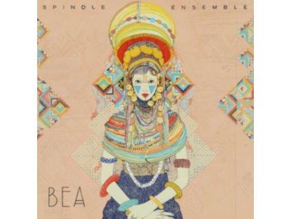 SPINDLE ENSEMBLE - Bea (LP)