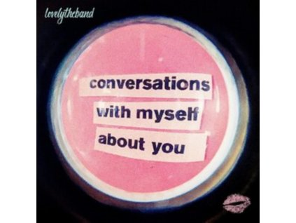 LOVELYTHEBAND - Conversations With Myself About You (Limited Pink/White Splatter Vinyl) (LP)
