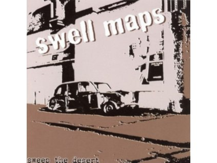 SWELL MAPS - Sweep The Desert (LP)