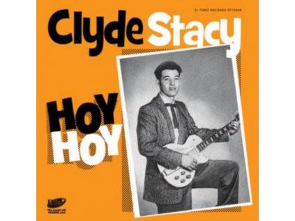 """CLYDE STACY - Hoy Hoy (7"""" Vinyl)"""