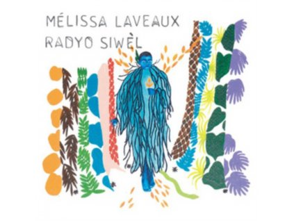MELISSA LAVEAUX - Radyo Siwel (LP)