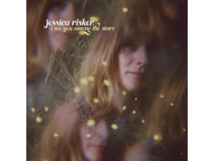 JESSICA RISKER - I See You Among The Stars (LP)