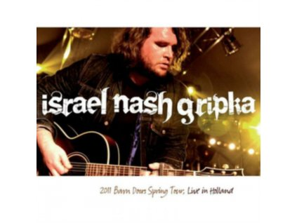 ISRAEL NASH GRIPKA - Live In Holland - Barn Doors Concrete Floors Tour (LP)