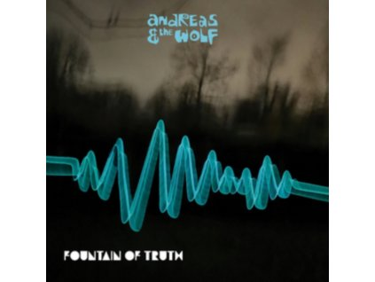 ANDREAS & THE WOLF - Fountain Of Truth (LP)