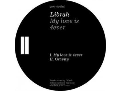 "LIBRAH - My Love Is 4Ever (12"" Vinyl)"