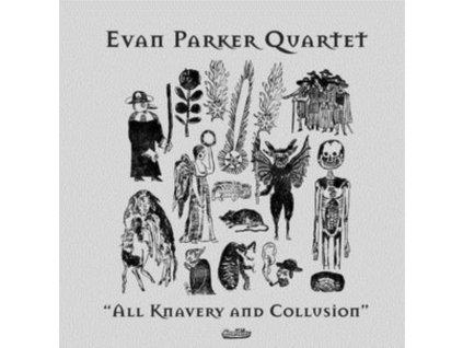 EVAN PARKER QUARTET - All Knavery & Collusion (LP)