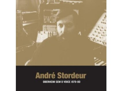 ANDRE STORDEUR - Oberheim Sem 8 Voice 1979-80 (LP)